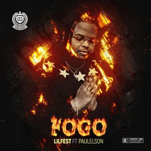 Lilfest feat. Paulelson - FOGO