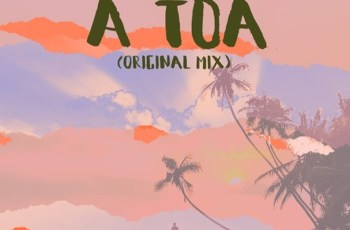 B Show - A Toa (Afro House) 2019