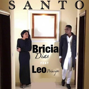 Bricia Dias - Santo (feat. Léo Principe) 2019