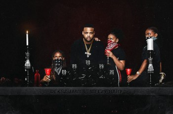 Deksz James & Weezy Baby - PXDER (EP)