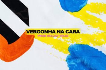 Plutónio - Vergonha na Cara (Prod. Deejay Télio) 2019