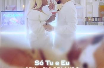 Ary - Só Tu e Eu (feat. Rui Orlando) 2019