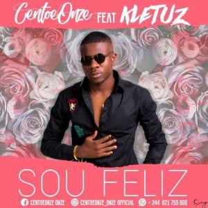 CentoeOnze - Sou Feliz (feat. Kletuz Gabeladas) 2019