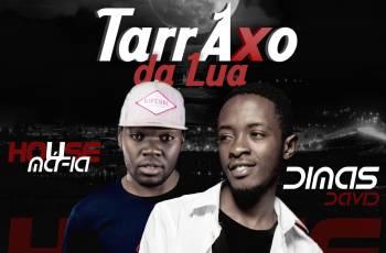 Dimas David - Tarraxo Da Lua (feat. Dj House Máfia) 2019
