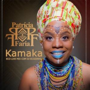 Patrícia Faria - Kamaka (Semba)