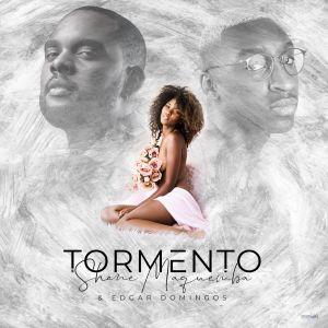 Shane Maquemba - Tormento (feat. Edgar Domingos) 2019