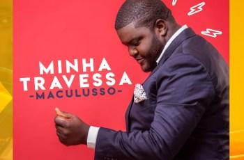 Mago de Sousa - Minha Travessa (Maculusso) (Álbum) 2019