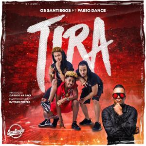 Os Santiegos & Fabio Dance - Tira