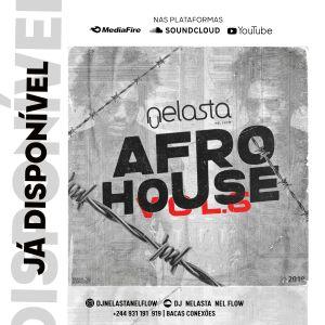 DJ Nelasta - Afro House Mix Vol. 6