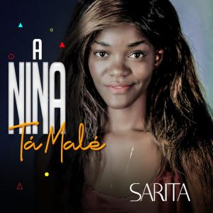 Sarita - A Nina Ta Male (Kizomba) 2019