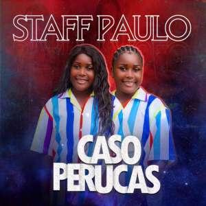 Staff Paulo - Caso Perucas (Prod. Lipiki No Beat)