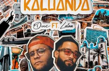 Duc Feat. Laton - Kaluanda