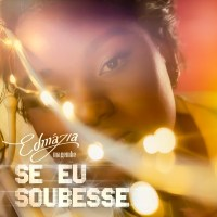 Edmazia Mayembe - Se Eu Soubesse