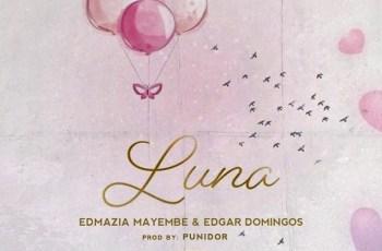 Edmázia Mayembe & Edgar Domingos - Luna