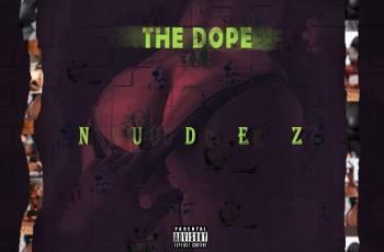 The Dope - Nudez