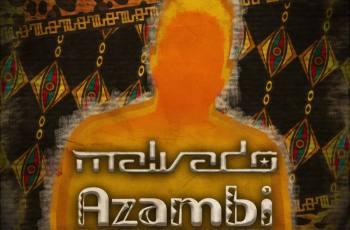 DJ Malvado - Azambi (feat. Vado Poster & Poco Loco)