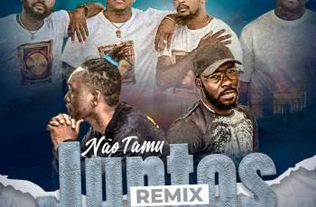 Dj Yobiza, Gaia Beat & Young Family - Não Tamus Juntos (Remix)