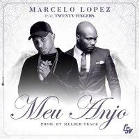Marcelo Lopez - Meu Anjo (feat. Twenty Fingers) 2020
