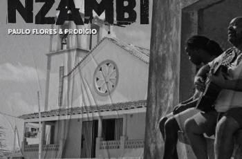 Paulo Flores & Prodígio -- Nzambi