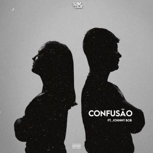 Team Cadê - Confusão (feat. Johnny B.O.B) 2020