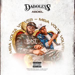 Daboless - Meia Volta Volver (feat. Abdiel)