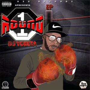 Dj Yobiza - Round 1 EP