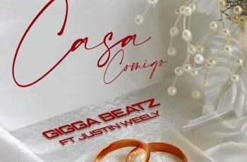 Gigga Beatz - Casa Comigo (feat. Justin Weely)