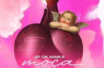 JP da Maika - Moça