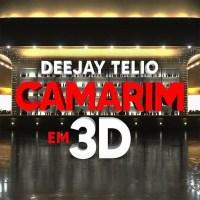 Deejay Telio - Camarim