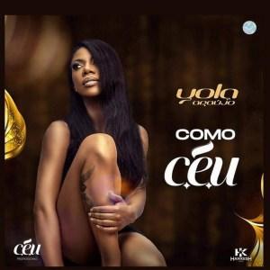 Yola Araújo - Como Céu