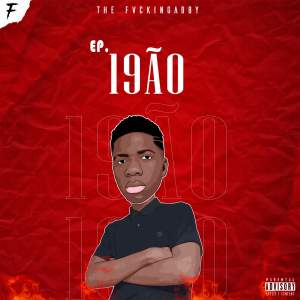 The FvckinGabby - 19ÃO (EP)