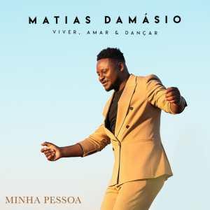 Matias Damásio - Minha Pessoa