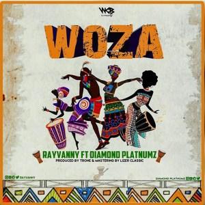 Rayvanny - Woza (feat. Diamond Platnumz)