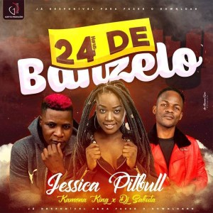 Jéssica Pitbull - 24 Horas De Banzelo (feat. Kamona King & Dj Sabuta)
