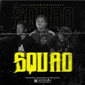 Mauro Navarro - Squad (feat. Heyci Wonder e Dalton Carvalho)