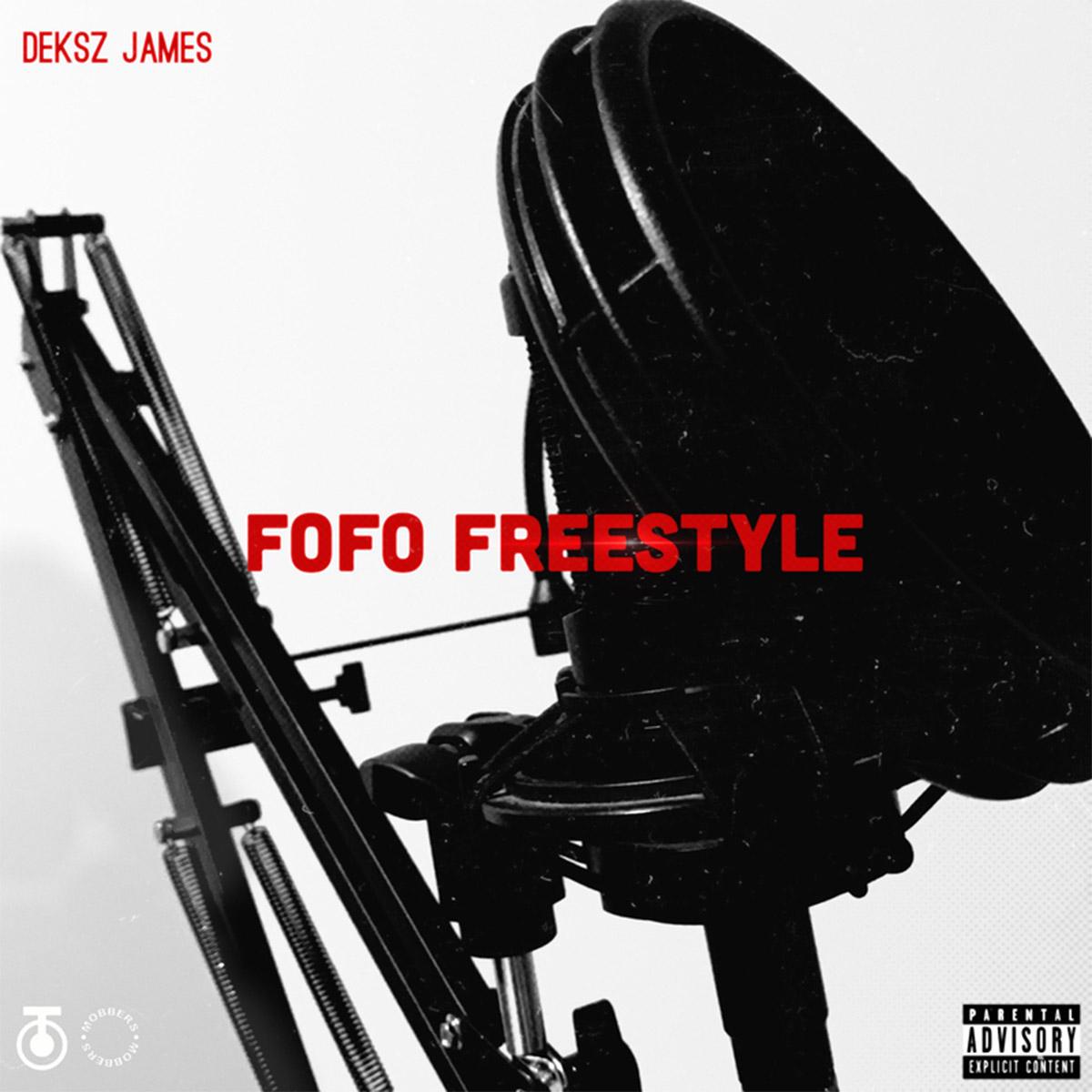 Deksz James – FoFo Freestyle