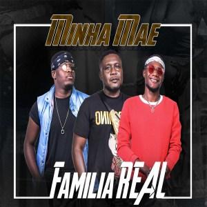 Família Real Music - Minha Mãe