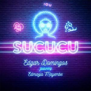 Edgar Domingos - Sucucu (feat. Edmázia Mayembe)