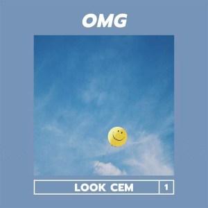 Look Cem - OMG