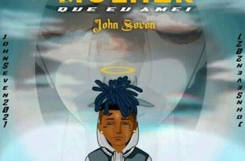 John Seven - A Mulher Que Eu Amei