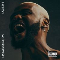 Laylizzy - No Fears (Mixtape)