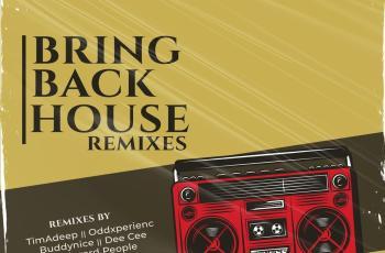 Slaga & Noxman - Bring Back House (Buddynice Redemial Mix)