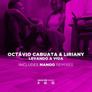 Octávio Cabuata - Levando a Vida (feat. Liriany)