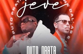 Puto Prata - Je-Ve (feat. Frank Dallas & Dj Habias