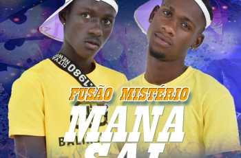 Fusão Mistério - Mana Sai (feat. Dj Dablusa Master)