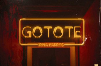 Irina Barros - Gotote
