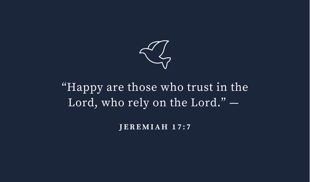 trusting god bible verse jeremiah 17 vs 7