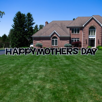 Happy mothers day yard sign in Buffalo New York