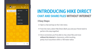 Hike Launched Hike Direct: A messaging app that let you chat even without Internet Connection.