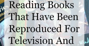 A Series of Unfortunate Events- The Benefits Of Reading Books That Have Been Reproduced For Television And Film